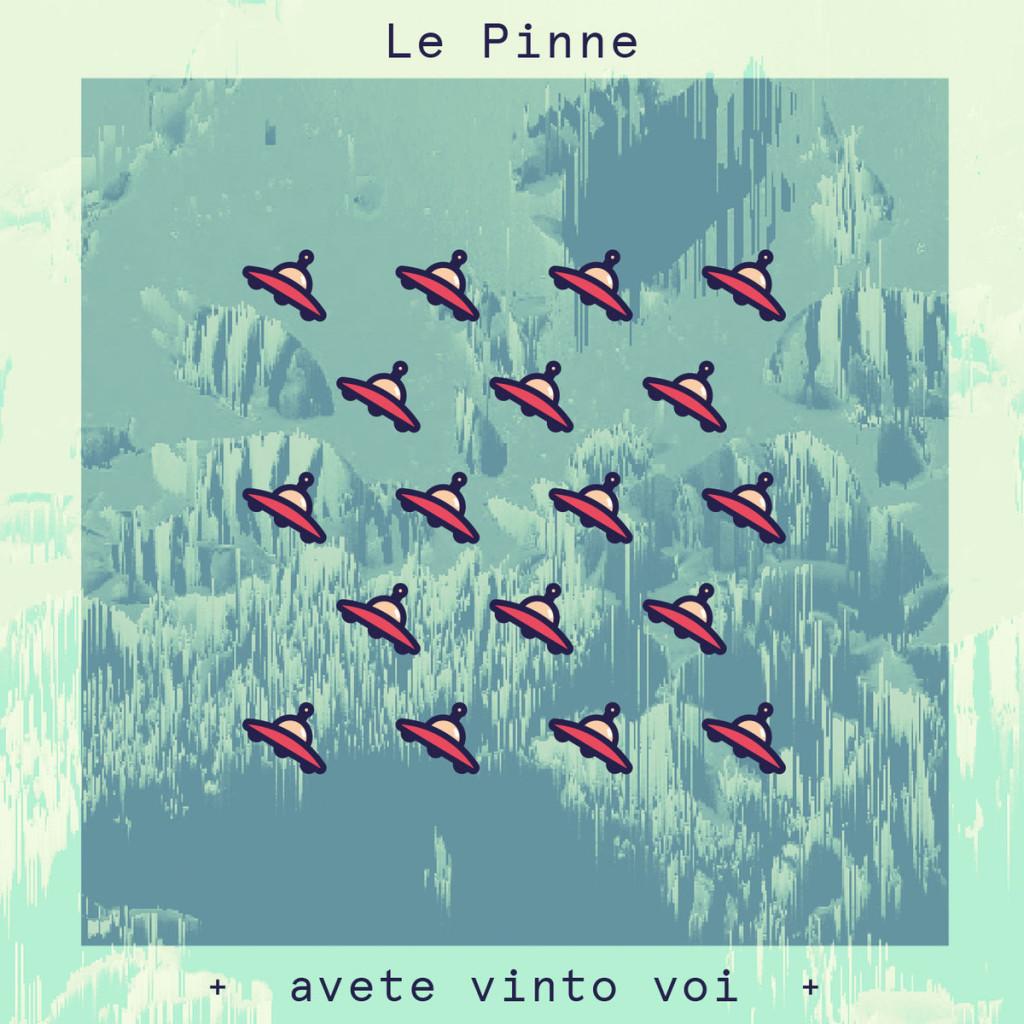 Avete vinto voi de Le Pinne