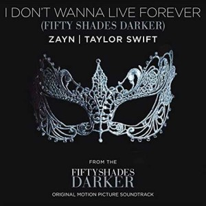 copertina-i-dont-wanna-live-forever-zayn-taylor-swift