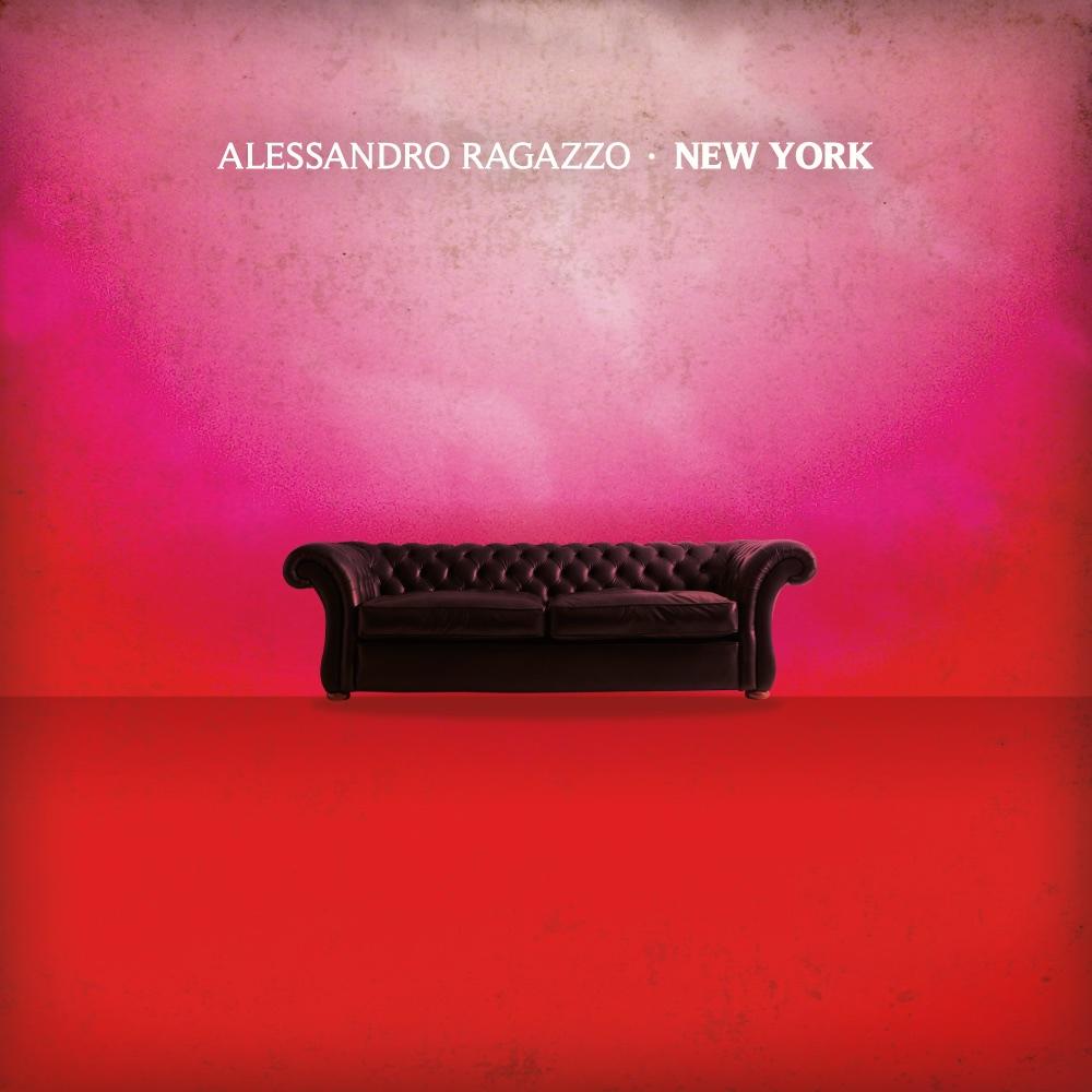 """Alessandro Ragazzo, """"New York"""" il nuovo EP 1"""