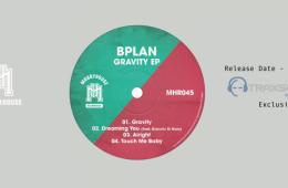 Gravity EP - Il nuovo album di BPlan 1