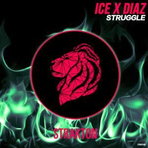 Ice x Diaz STRUGGLE