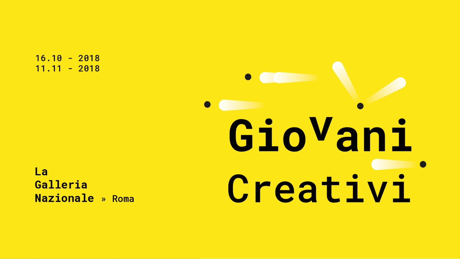 Giovani Creativi – La mostra a La Galleria Nazionale