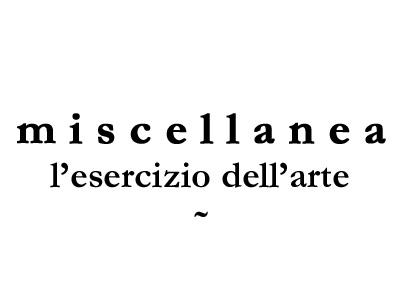 Miscellanea – l'esposizione a Roma