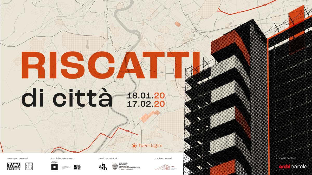 Riscatti di città – La mostra a Palazzo Merulana