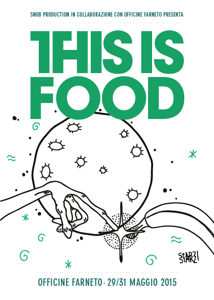 This Is Food 29-31 maggio 2015