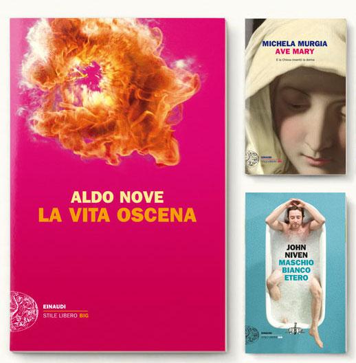 Copertine di La vita oscena di Aldo Nove, Ave Mary di Michela Mugia e Maschio bianco etero di John Niven
