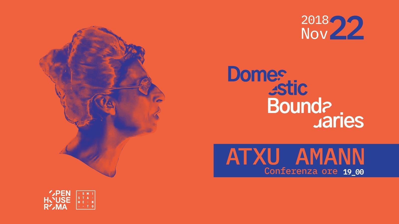 Domestic Boundaries – Atxu Amann a Roma Smistamento
