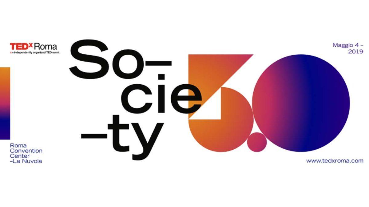 TEDxRoma – L'esperienza di condivisione nella società 5.0 arriva nella capitale