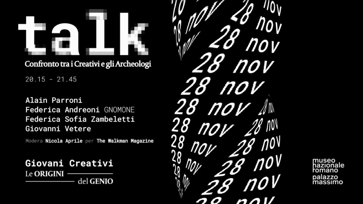 GIOVANI CREATIVI TALK #1 – A metà tra creatività e archeologia