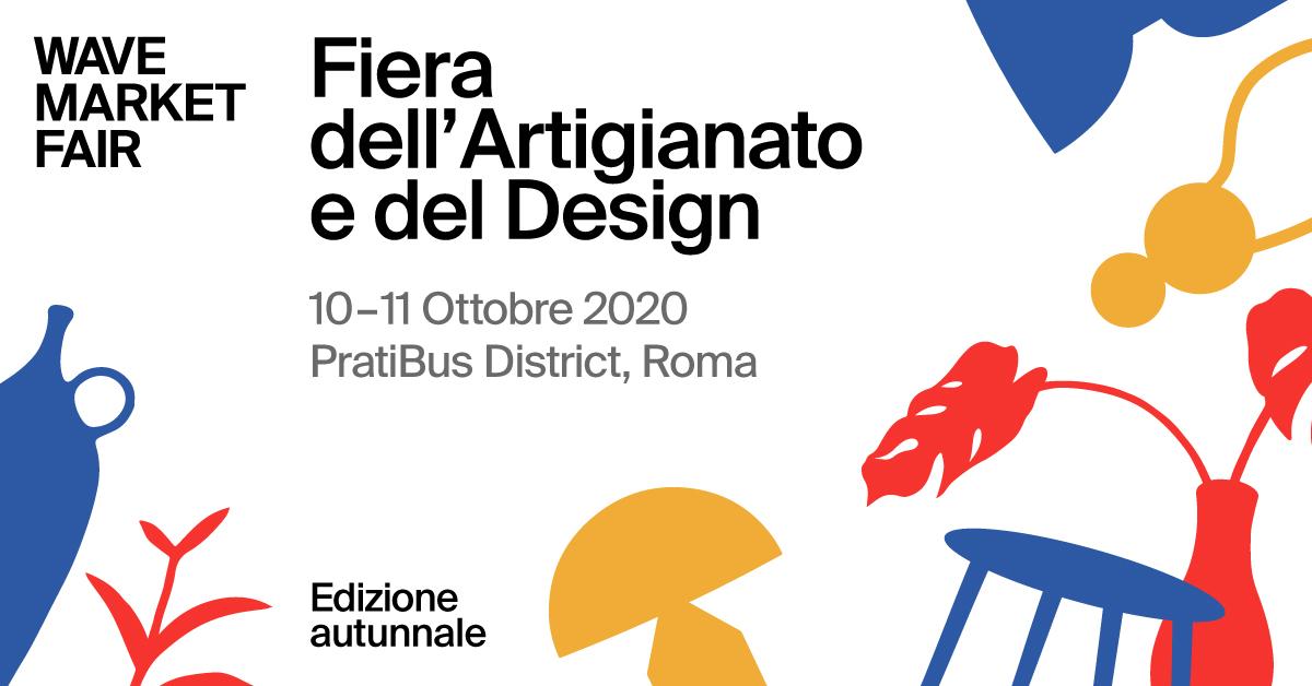 Torna a Roma Wave Market Fair – La fiera di artigianato e design