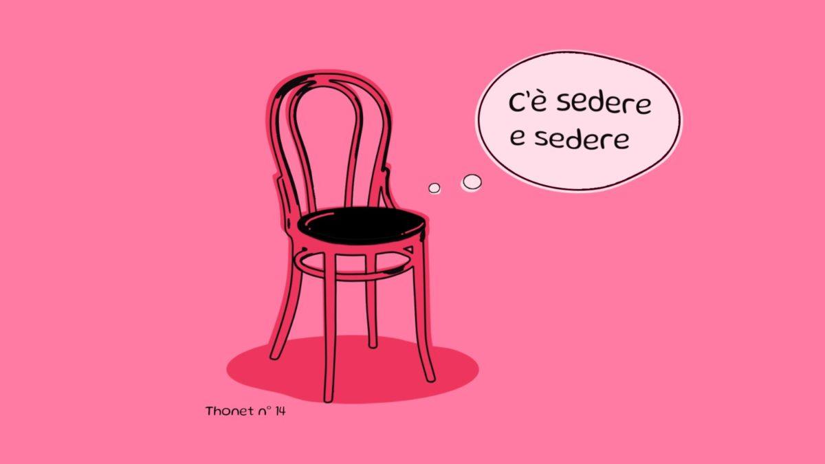 C'è sedere e sedere – La sedia Thonet n. 14